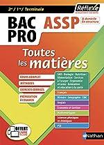 Toutes les matières Bac Pro ASSP Accompagnement Soins et Services à la Personne 2nd 1re Tle de Jean-Denis Astier