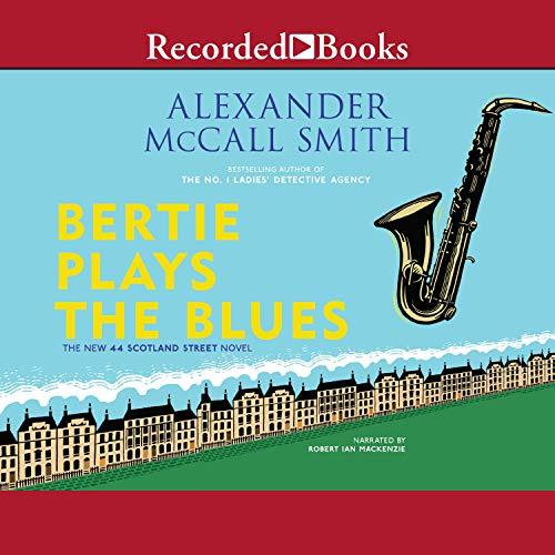 Bertie Plays the Blues Audiobook By Alexander McCall Smith cover art