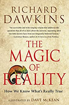 The Magic of Reality: How We Know What's Really True by [Richard Dawkins]