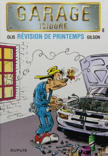 Garage Isidore - tome 8 - Révision de printemps