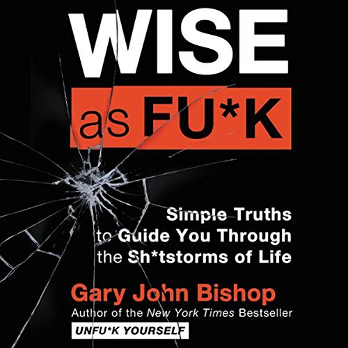 Wise As Fu*k audiobook cover art