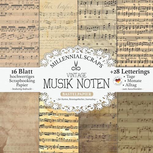 Vintage Musik Noten Bastelpapier – Für Karten, Reisetagebücher, Journaling –: Scrapbooking Papier & Zubehör I Zum Ausschneiden I Mit Letterings I ... DIY Tagebuch (Millennial Scraps Bastelpapier)