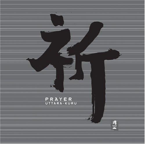 Prayer by Uttara Kuru (1999-10-04?