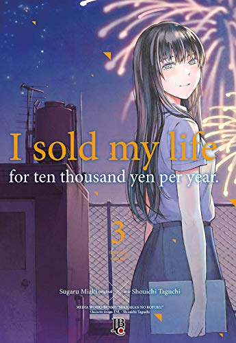 I Sold My Life For Ten Thousand Yen Per Year - Vol. 03