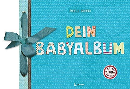 Dein Babyalbum (Junge - blau): Eintragbuch, Erinnerungsbuch, Geschenkbuch zur Geburt