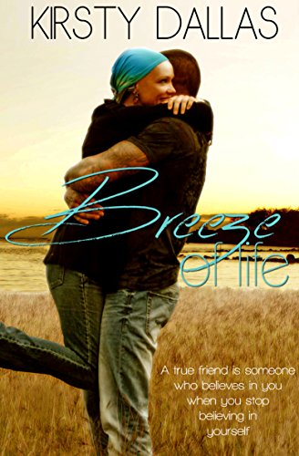 Breeze Of Life By Kirsty Dallas