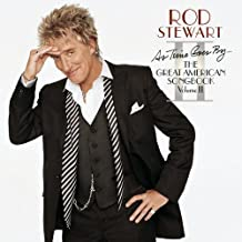 As Time Goes By...The Great American Songbook: Volume II by Rod Stewart (2015-05-04)