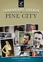 Legendary Locals of Pine City