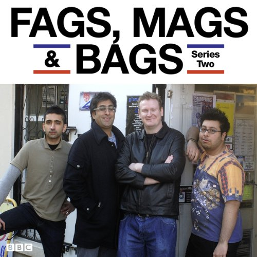 Fags, Mags & Bags: Complete Series 2 audiobook cover art
