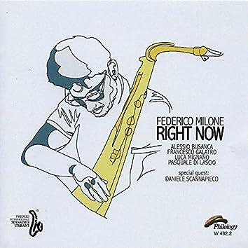 Right Now (feat. Alessio Busanca, Francesco Galatro, Luca Mignano, Pasquale Di Lascio, Daniele Scannapieco)