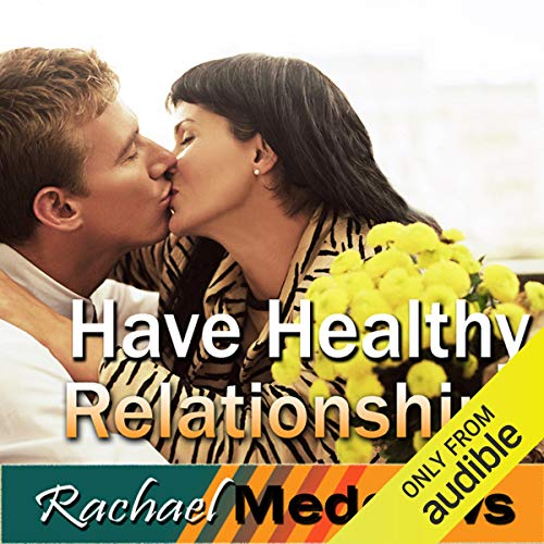 Have Healthy Relationships Hypnosis cover art