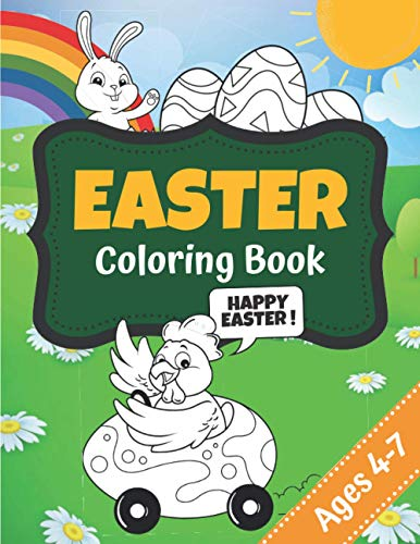EASTER | Coloring Book: 30 Easter drawings to color : bunny, hen, basket and Easter egg | + 30 blank pages to make beautiful drawings | Large Size | Easter gift for kids 4 to 7 years old
