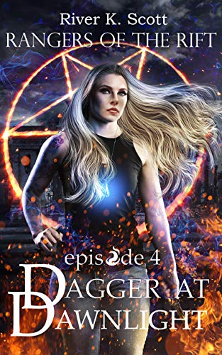 Dagger at Dawnlight: Season 1, Episode 4 (Rangers of the Rift  YA urban fantasy) (English Edition)