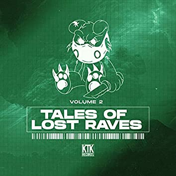 Tales of Lost Raves, Vol. 2