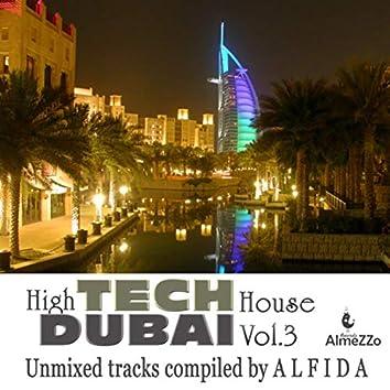 High Tech Dubai House, Vol. 3 (Unmixed Tracks Compiled By Alfida)