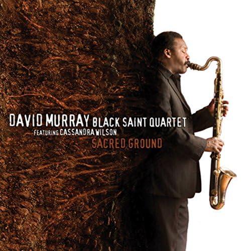 David Murray Black Saint Quartet feat. Cassandra Wilson