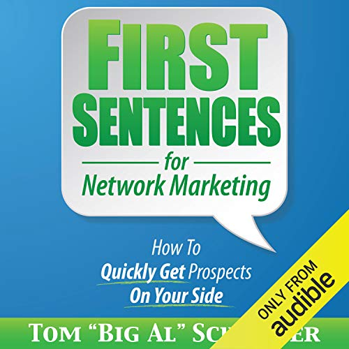 "First Sentences for Network Marketing Audiobook By Tom ""Big Al"" Schreiter cover art"