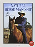 Natural Horse-Man-Ship (French Edition) by Pat Parelli(1999-08-26) - Zulma - 01/01/1999