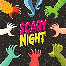Scary Night: A (Slightly Spooky) Rhyming Story Book for 2-6 Year Olds