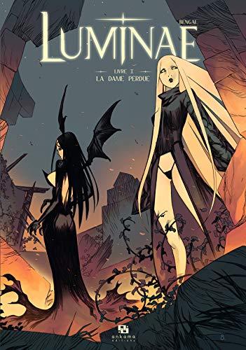 Luminae, Tome 1 : La dame perdue