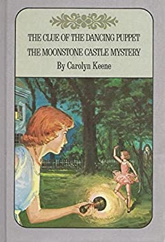Hardcover The Clue of the Dancing Puppet / The Moonstone Castle Mystery (Nancy Drew Mystery Stories) Book