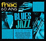 Collection Fnac 60 Ans Blues-Jazz