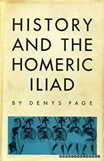 History and the Homeric Iliad (Sather Classical Lectures)