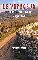 Le voyageur: L'énigme de Marsoville, la ville dite AT
