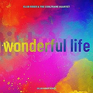 Wonderful Life (Klub Rider Remix)