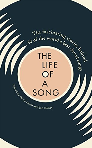 Book's Cover of The Life of a Song: The fascinating stories behind 50 of the world's best-loved songs (English Edition) Versión Kindle