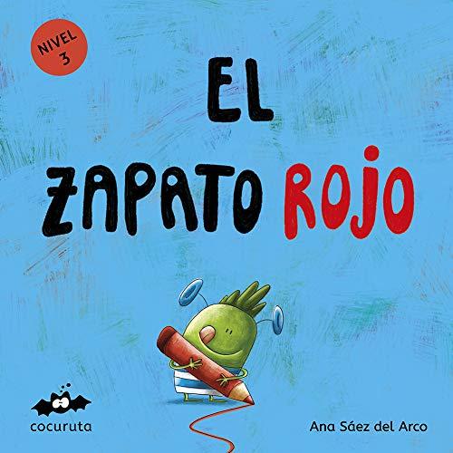 EL ZAPATO ROJO (NIVEL 3): Texto a partir de 3 años / Páginas en blanco con texto para ilustrar. A partir de 7 años / adultos para hacer un regalo personalizado. (COLECCIÓN ILÚSTRALO TÚ MISMO nº 2)