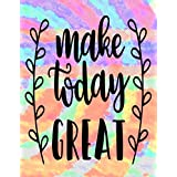 Make Today GREAT: Law of Attraction Planner - Create The Life You Want -  Manifestation Journal - Manifest Money, Destiny, Love