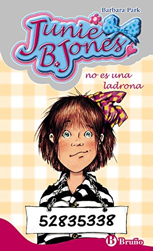 Junie B. Jones no es una ladrona (Castellano - A Partir De 6 Años - Personajes Y Series - Junie B. Jones)
