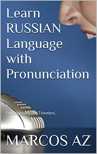 Learn RUSSIAN Language with Pronunciation: For Beginners and Travelers..