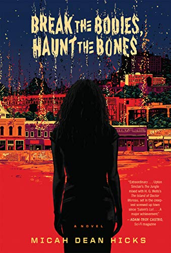 Break the Bodies, Haunt the Bones (English Edition) eBook: Hicks ...