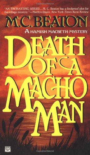 Death of a Macho Man (Hamish Macbeth Mysteries,... 0446403407 Book Cover