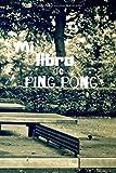 Photo Gallery mi libro de ping pong: diario de jugadores de ping pong| cuaderno del jugador 121 páginas 6x9 pulgadas | regalo para los chicos y chicas que practican ping pong | diario de deportes