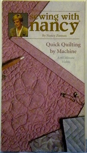Sewing with Nancy Quick Quilting by Machine