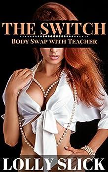 The Switch  Body Swap with Teacher