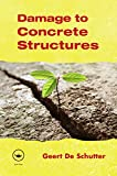 Damage to Concrete Structures (English Edition)