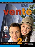 Vente 2 (B1+) - libro del alumno: Libro del alumno 2 (B1): Vol. 2 (Métodos - Jóvenes y adultos - Vente - Nivel B1+)