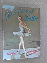 GIRL'S BOOK OF BALLET - Featuring: Beryl Grey on The Making of a Dancer - Gene Kelly on his great new dance film Invitation to the Dance