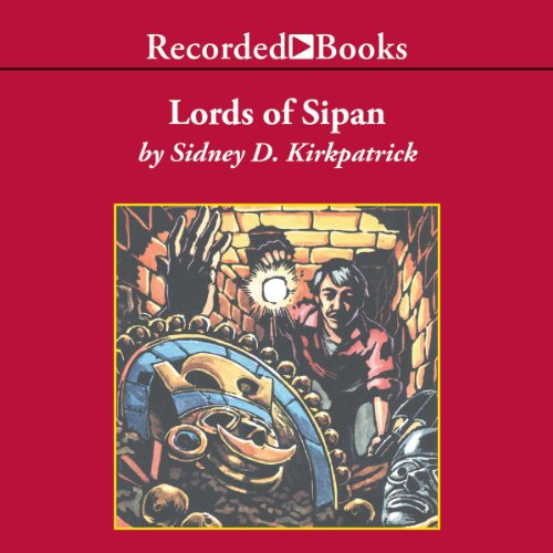 Lords of Sipan audiobook cover art