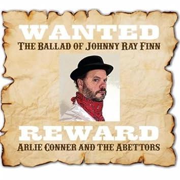 Ballad of Johnny Ray Finn