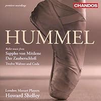 Hummel: Ballet Music from Sappho von Mitilene, Das Zauberschlos by J.N. Hummel (2007-04-26)