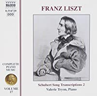 Complete Piano Music 17 / Schubert Song Transcr 2 by LISZT (2001-05-15)