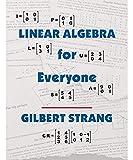 Linear Algebra for Everyone (The Gilbert Strang Series)