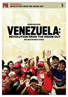 Venezuela: Revolution From the Inside Out [DVD]