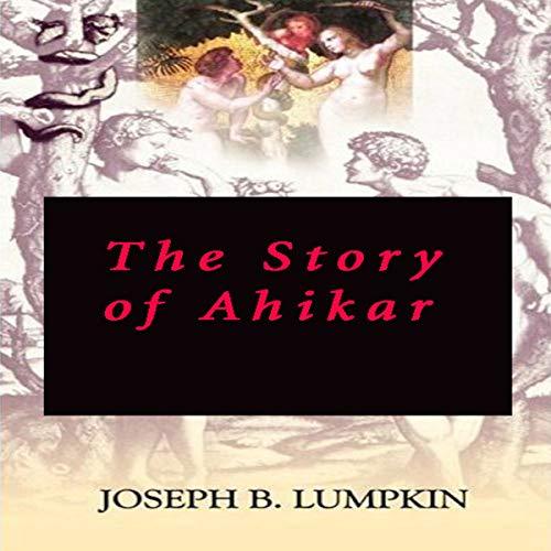 The Story of Ahikar audiobook cover art