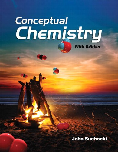Compare Textbook Prices for Conceptual Chemistry 5 Edition ISBN 9780321803207 by Suchocki, John A.
